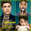 zac-efron-that-awkward-moment-character-posters
